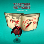 Together We Game: Backstory