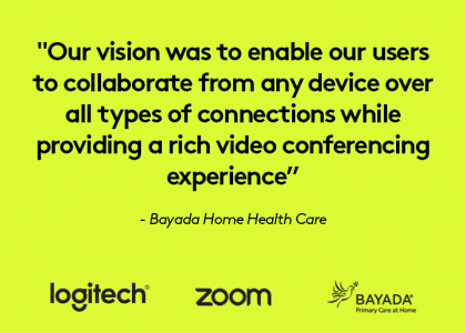 BAYADA Home Health Care Videoconferences with Zoom and Logitech