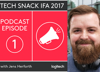 """""""Tech Snacks"""" podcasts to share the best of IFA 2017"""